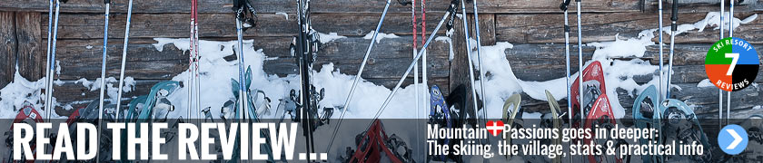 Read the review... MountainPassions goes in deeper: The skiing, the village, stats and practical info